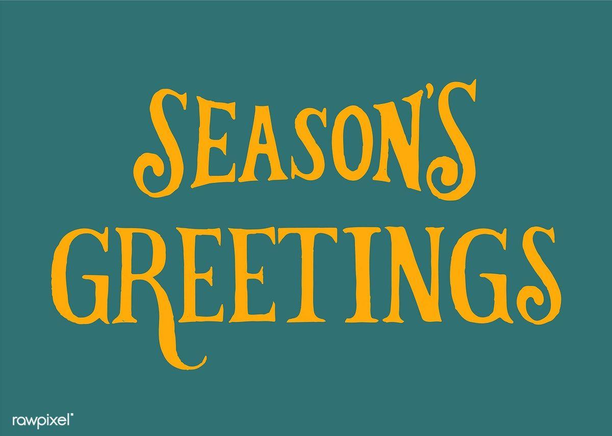 Download premium vector of seasons greetings typography