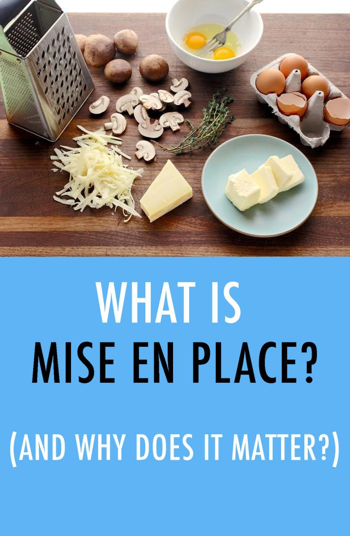 What Is Mise en Place? (And Why Should You Care?) | Mise en place ...