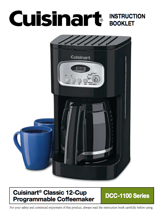 12 Cup Programmable Coffeemaker Dcc 1100 Dcc 1100bk Product Manual Cuisinart Coffee Maker Best Coffee Maker Coffee Maker
