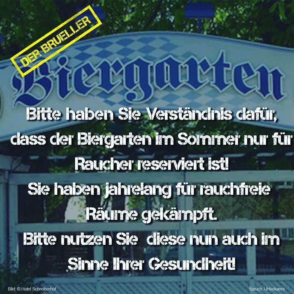 #biergarten #sommer #raucher #rauchen #reserviert #verständnis #spruch # Sprüche