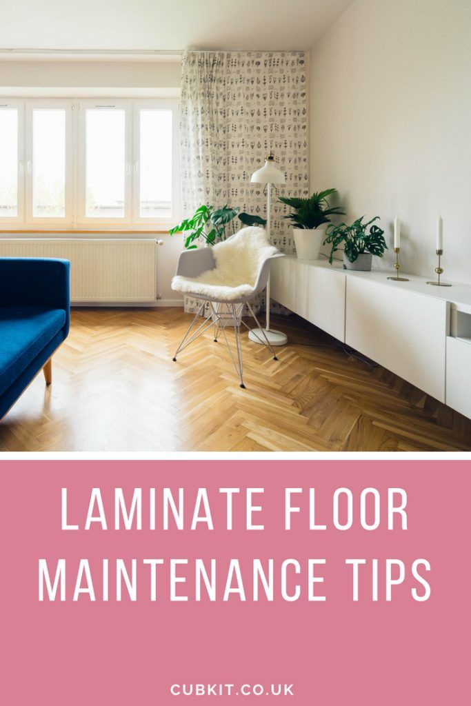 Laminate Floor Maintenance Tips Lifestyle Bloggers Group Board
