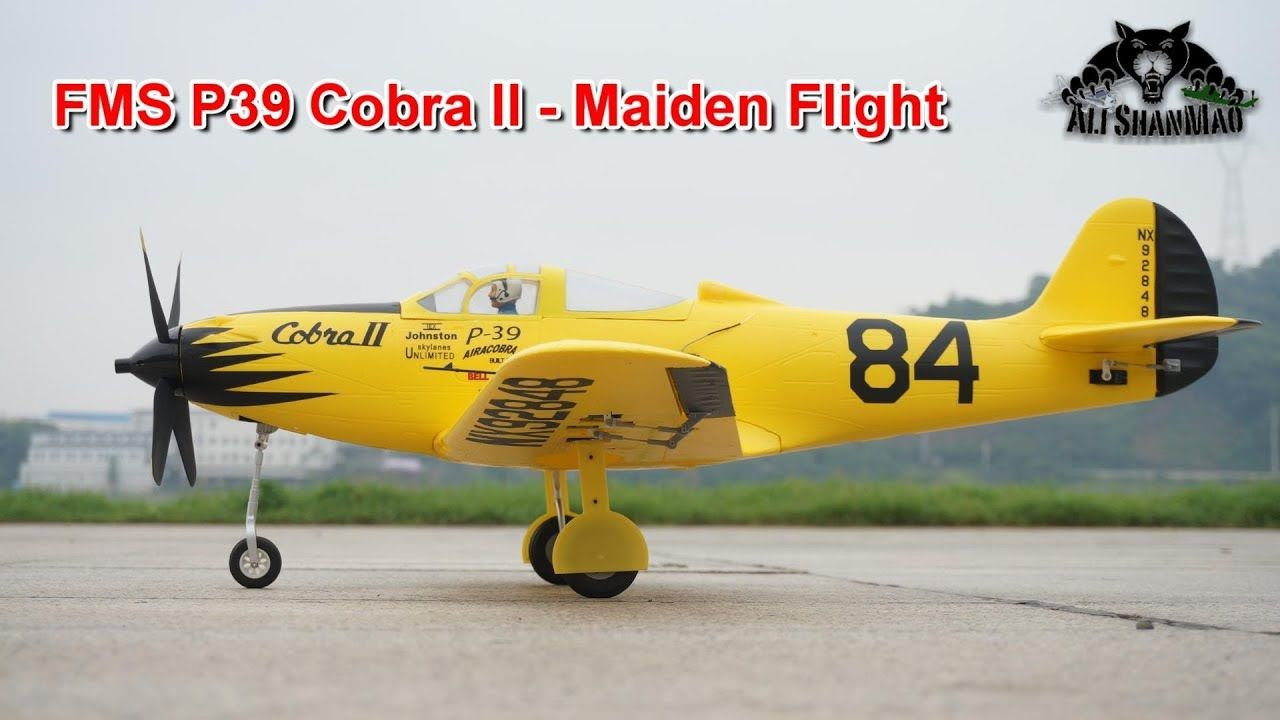 FMS P39 Cobra II Electric RC Racing Plane Maiden Flight