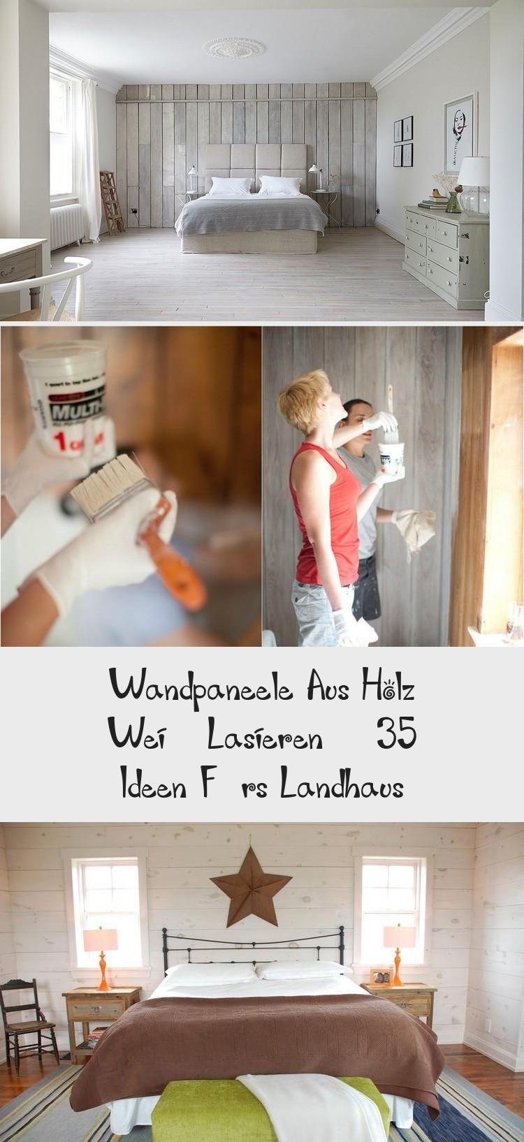 Wandpaneele Aus Holz Weiss Lasieren 35 Ideen Furs Landhaus In 2020 Wandpaneele Holz Weiss Lasieren Wande