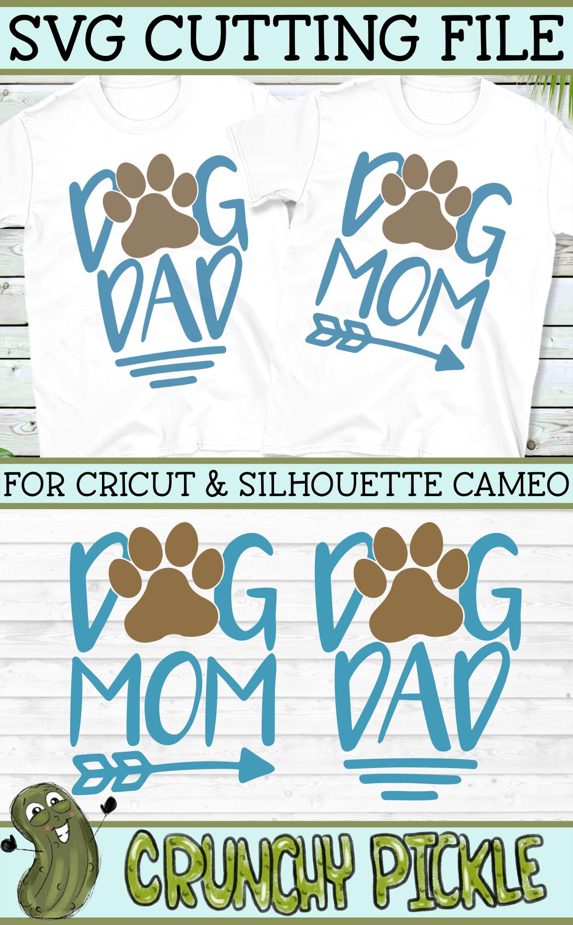 Dog Mom and Dog Dad SVG Dog mom, Dads, Cricut