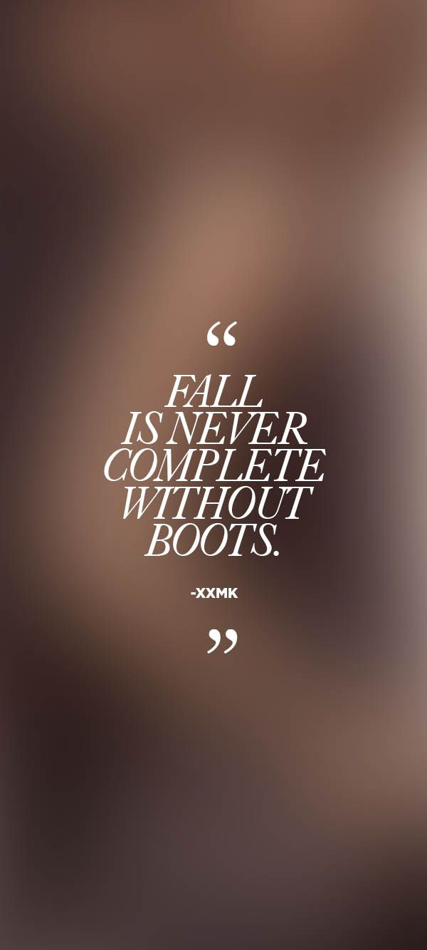 """Fall is never complete without boots."" –xxMK #StyleTip ..."