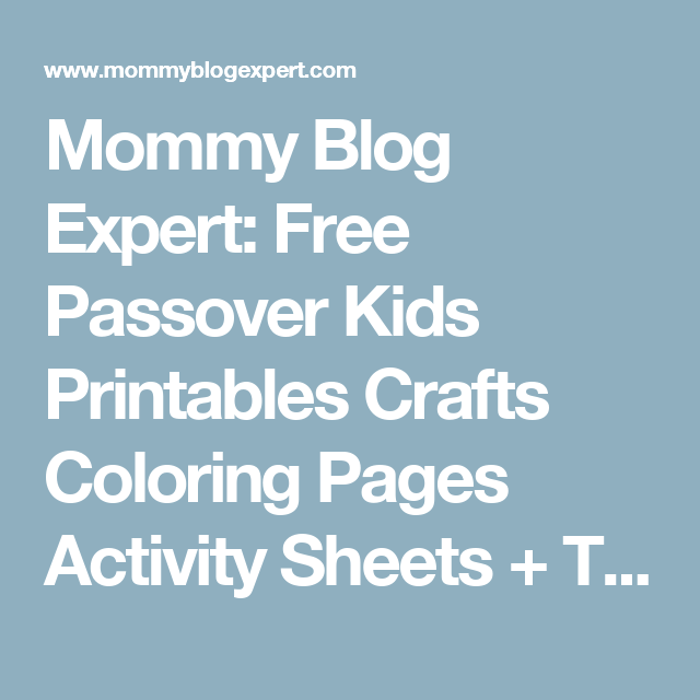 Mommy Blog Expert: Free Passover Kids Printables Crafts Coloring Pages Activity Sheets + Table Decor