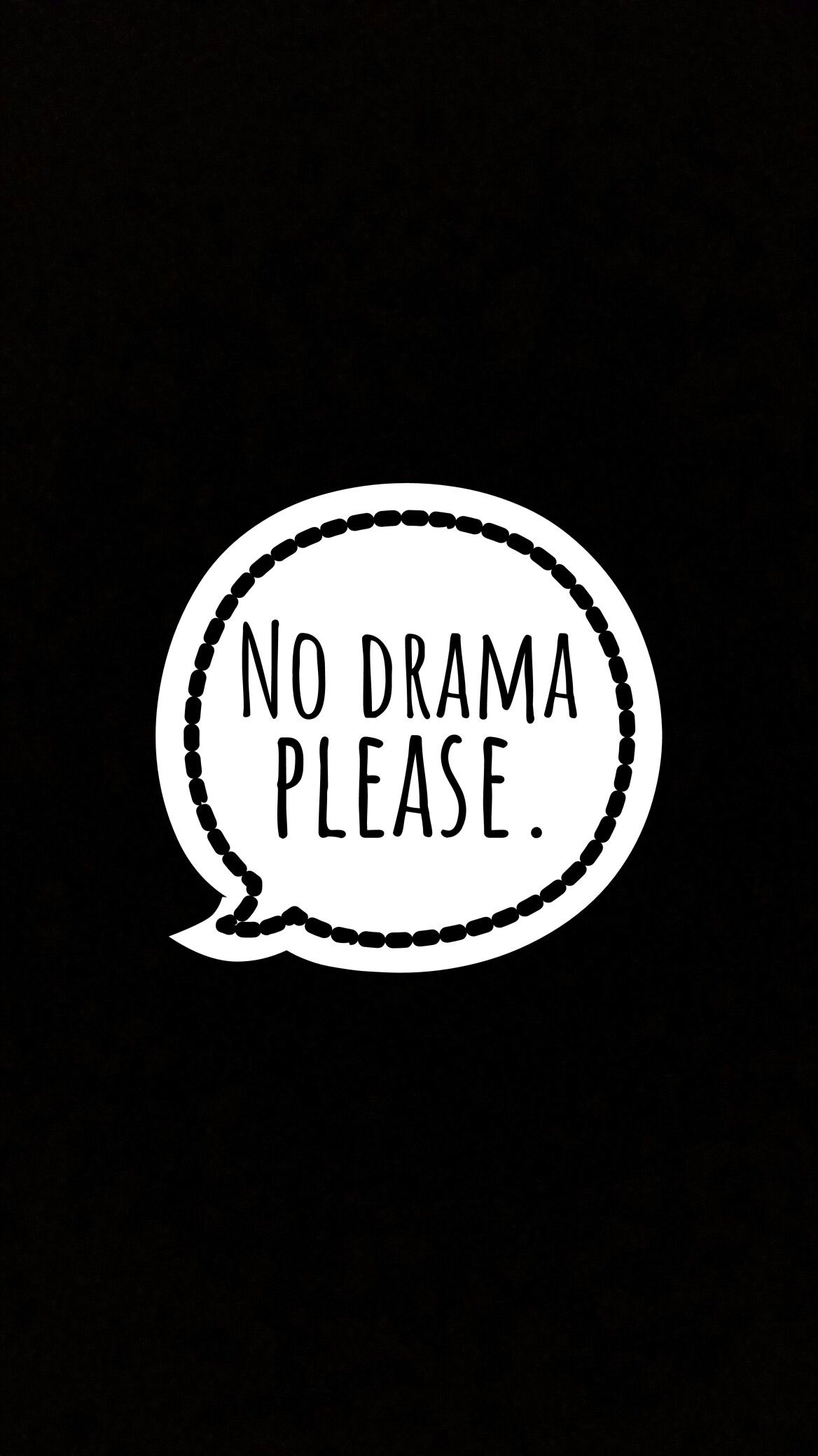 No Drama Please Wallpaper Wallpapers Drama Quotes