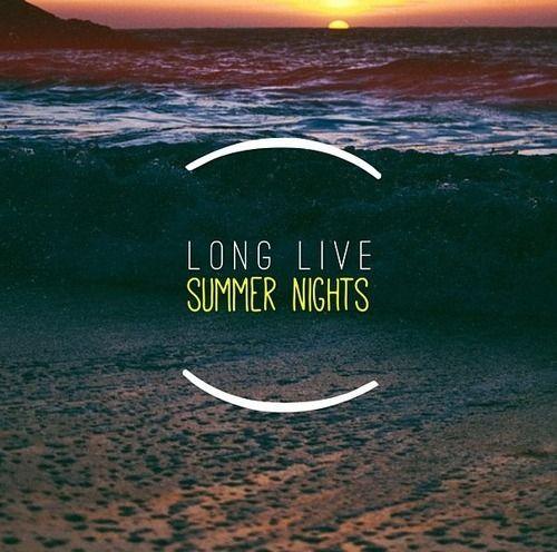 Teenager On Tumblr Summer Nights Summer Quotes Summer