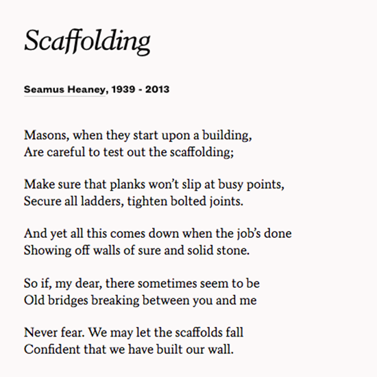 Enjoy Seamus Heaneys Poem Scaffolding And Marvel At The