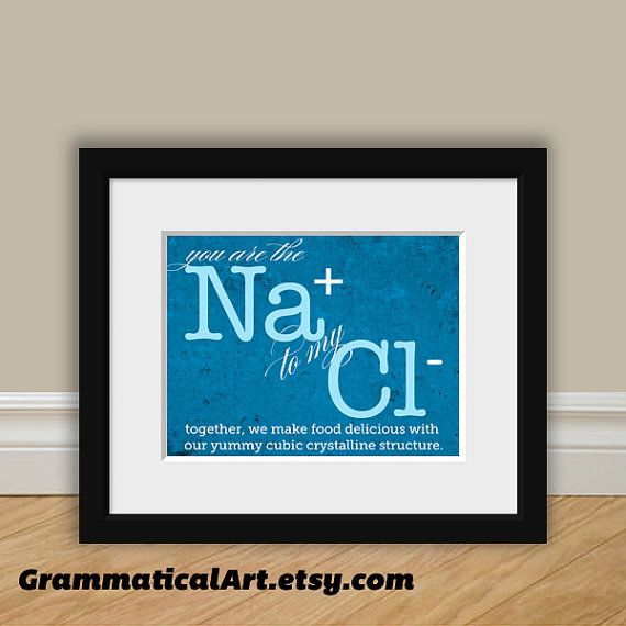 Wedding Gifts For Nerds: Chemistry Love Nerdy Print You're The Sodium To My