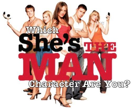 "Which ""She's The Man"" Character Are You?  I got Viola!"