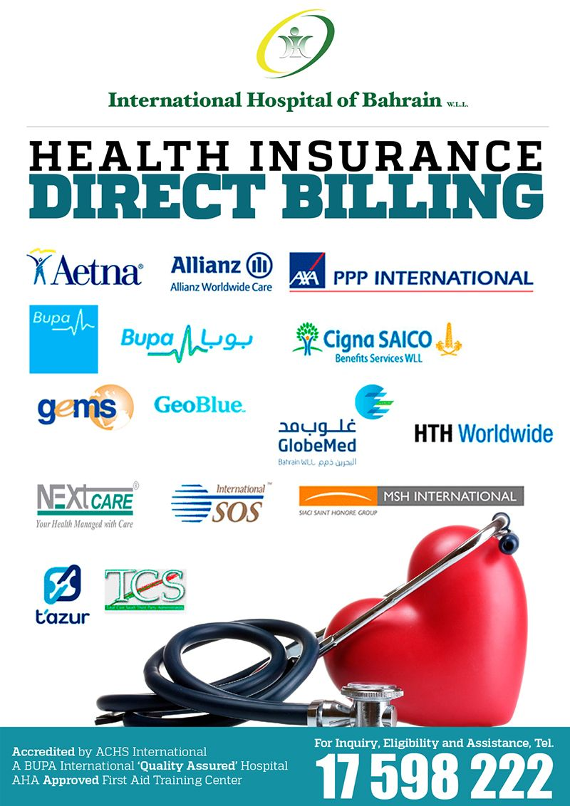 We Got You Covered The International Hospital Of Bahrain Health Insurance Direct Billing For More Health