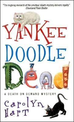 Yankee Doodle Dead (Death on Demand Series #10) by Carolyn G. Hart