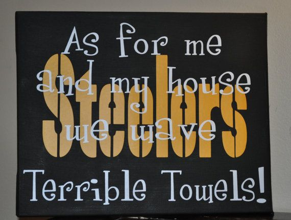 My family lives in STEELERS NATION! We all <3 the Steelers, it's in the blood... Papa is devoted to no other team but the Steelers ~kids & grandkids have his Black & Gold birthright. :)