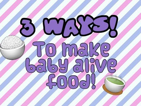 Baby Alive How To Make Your Own Baby Alive Food Cheap