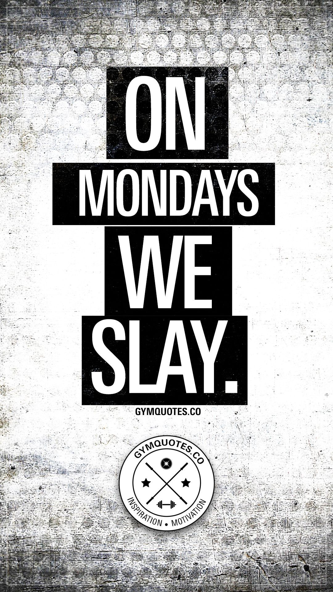 Gym Motivation: On Mondays we SLAY. New week. New day. Time to SLAY! #gym #motivation #fitness #work...
