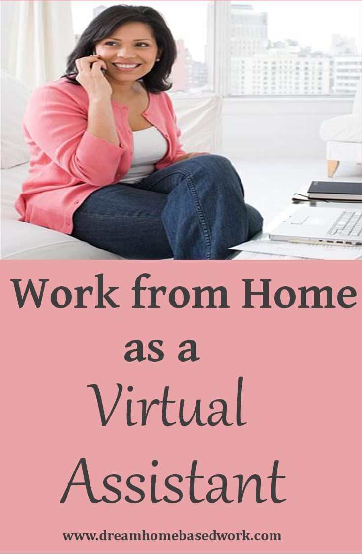 Work from Home as a Virtual Assistant Virtual assistant