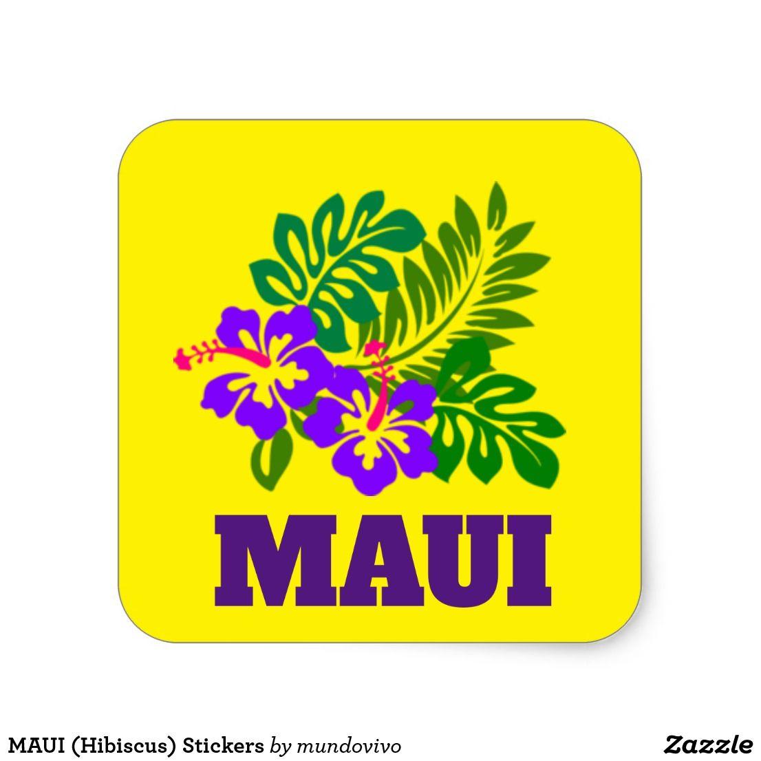 Maui Hibiscus Stickers Zazzle Com Maui Gift Hibiscus Create Custom Stickers [ 1106 x 1106 Pixel ]