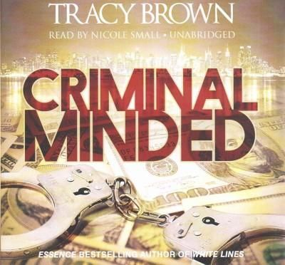 criminal minded brown tracy