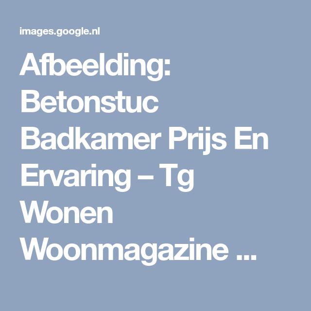 Afbeelding: Betonstuc Badkamer Prijs En Ervaring – Tg Wonen ...