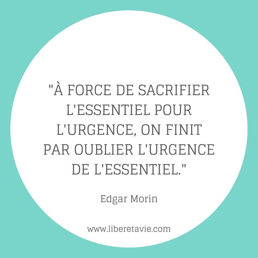 Citation Edgar Morin Developpement Personnel Bien Etre Au