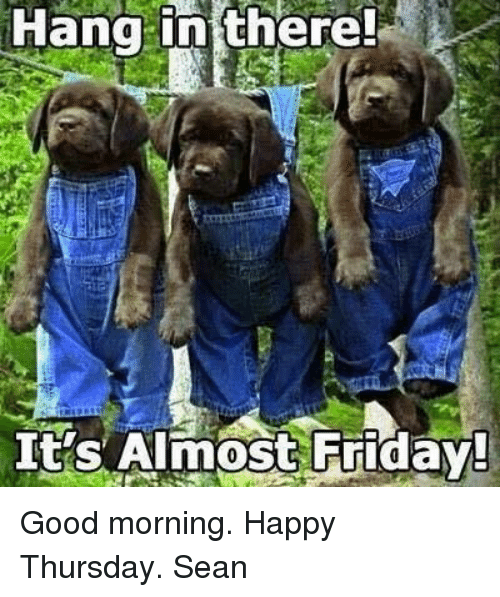 Almost Friday Meme Funny