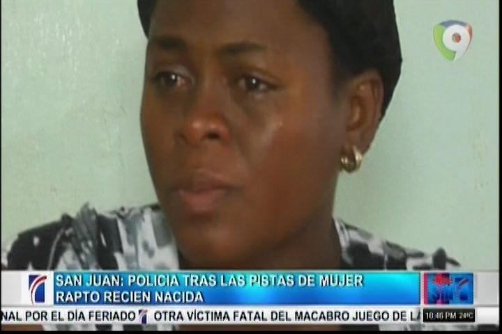 San Juan – Policía Tras La Pista De Mujer Raptó Recién Nacida