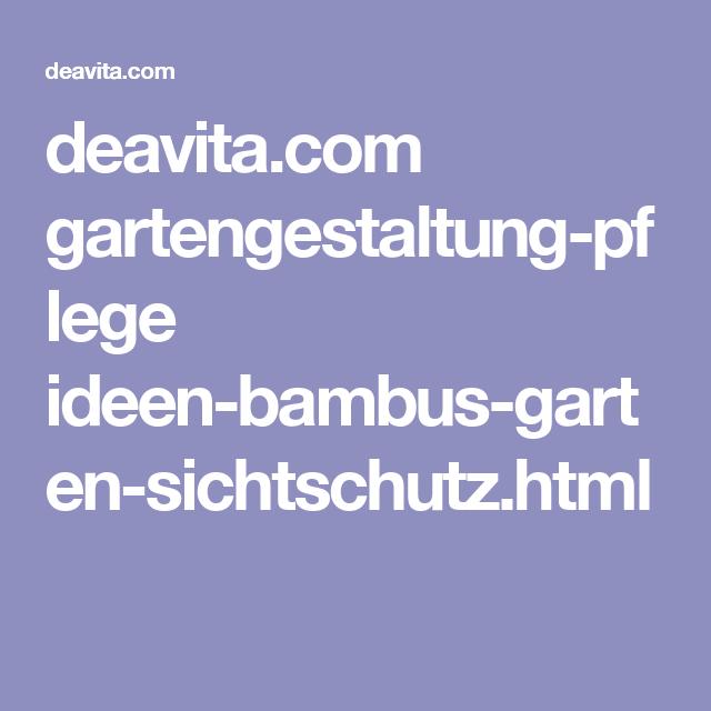 deavita com gartengestaltung pflege ideen bambus garten sichtschutz html