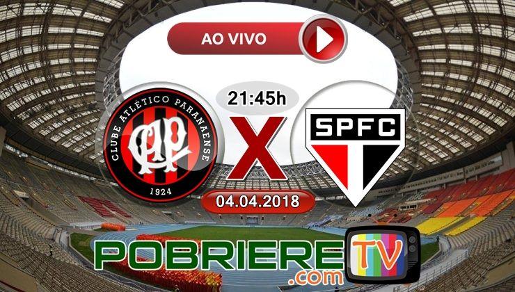 Atlético-PR x São Paulo Ao Vivo Hoje dia 4 de Abril 2018 Ás 21