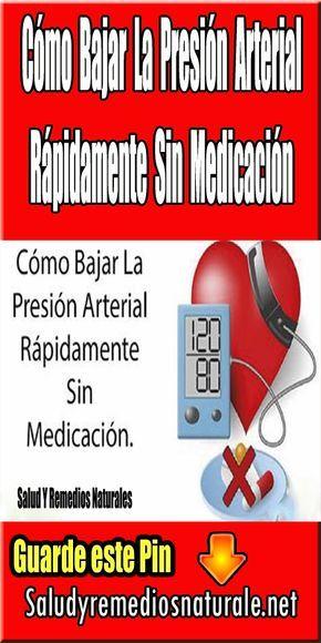 Cómo Bajar La Presión Arterial Rápidamente Sin Medicación..