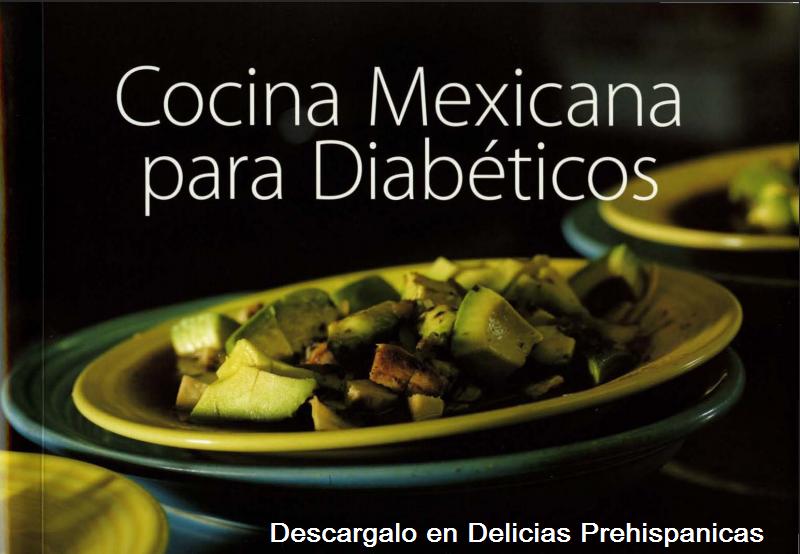 Pdf recetario de cocina mexicana para diab ticos for Pdf de cocina