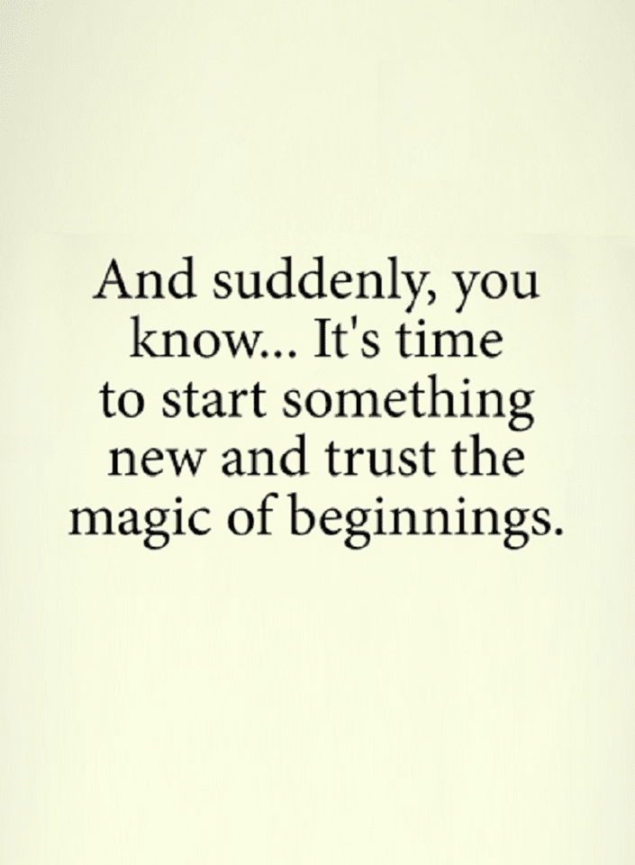 Quotes And With Time New Beginnings Are There Just Trust And Roll
