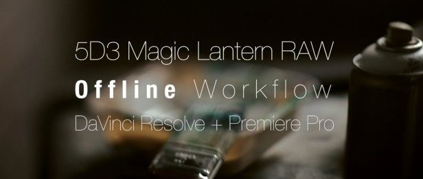 How to Edit Your Amazing Magic Lantern 14-Bit RAW Video on the Worst