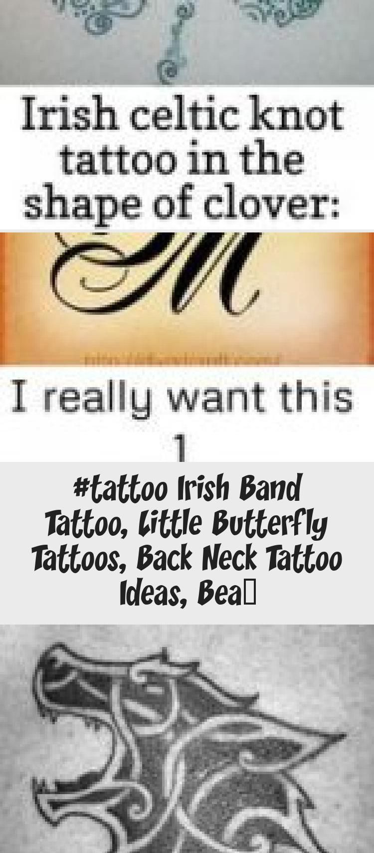 Photo of #Tattoo irish band tattoo, little butterfly tattoos, back neck tattoo ideas, bea…
