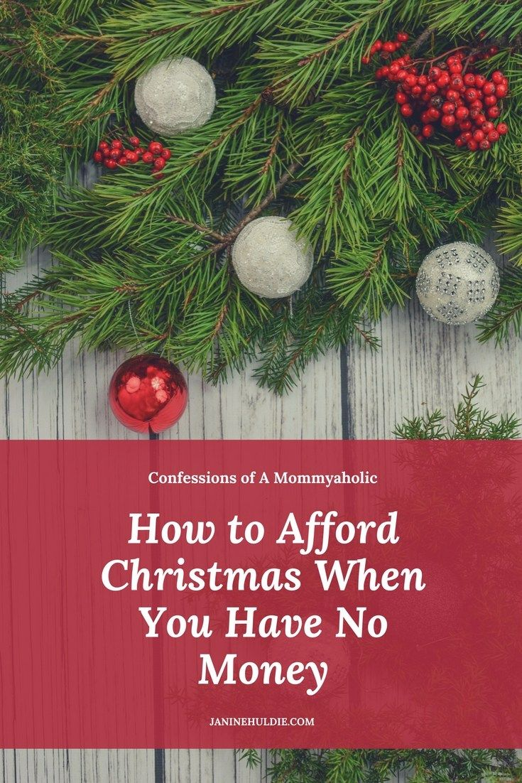 How to Afford Christmas When You Have No Money | Holidays with the ...