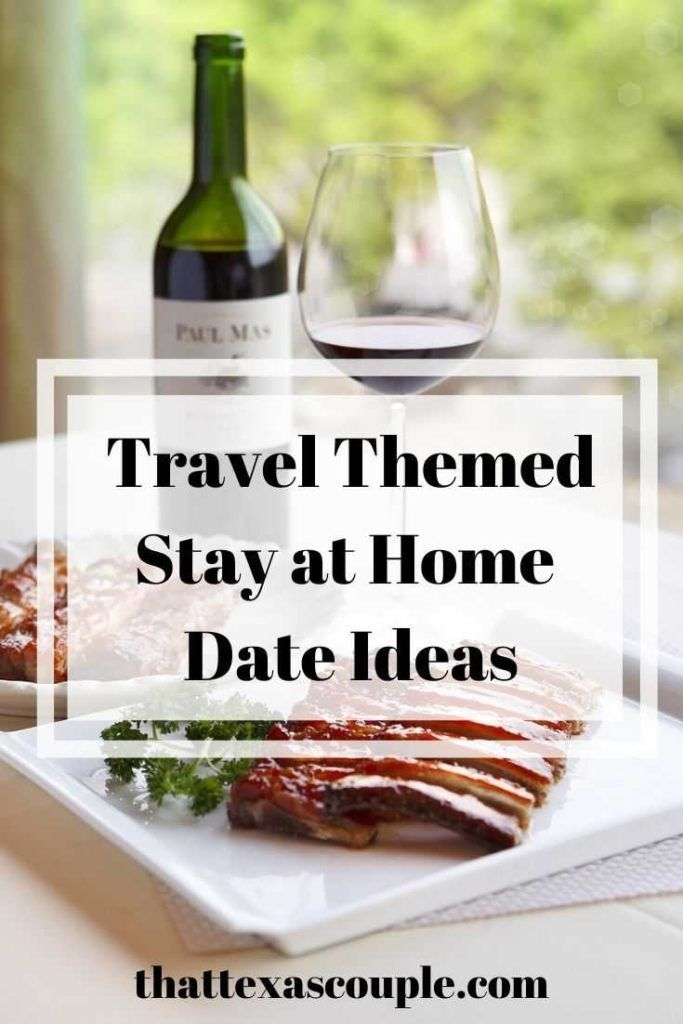Stay at Home Date Ideas for Couples That Love to Travel