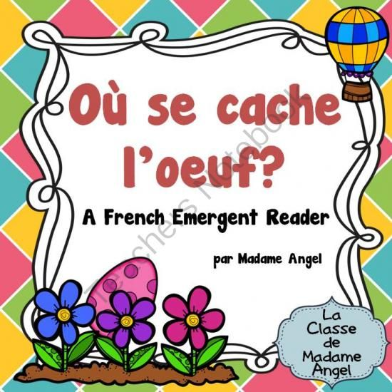 P�ques (Paques):  Easter Themed Emergent Reader in French: O� est loeuf? from LaClassedeMadameAngel on TeachersNotebook.com -  (10 pages)  - An Easter themed interactive emergent reader in French!