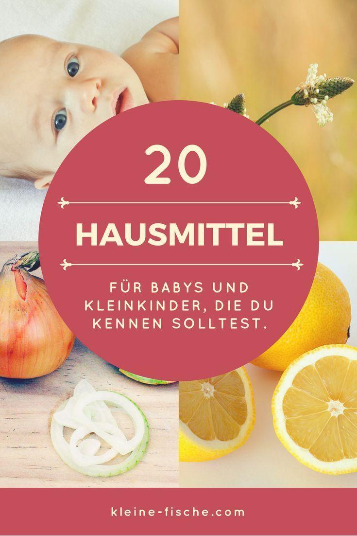 20 Hausmittel für Babys und Kleinkinder, die jeder kennen sollte.