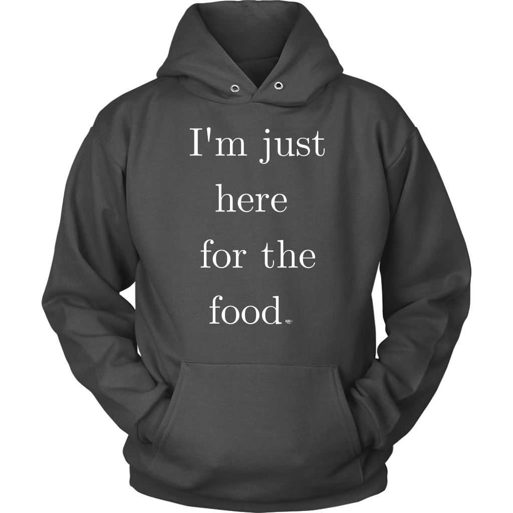 Just Here For The Food Hoodie (With images) Coffee