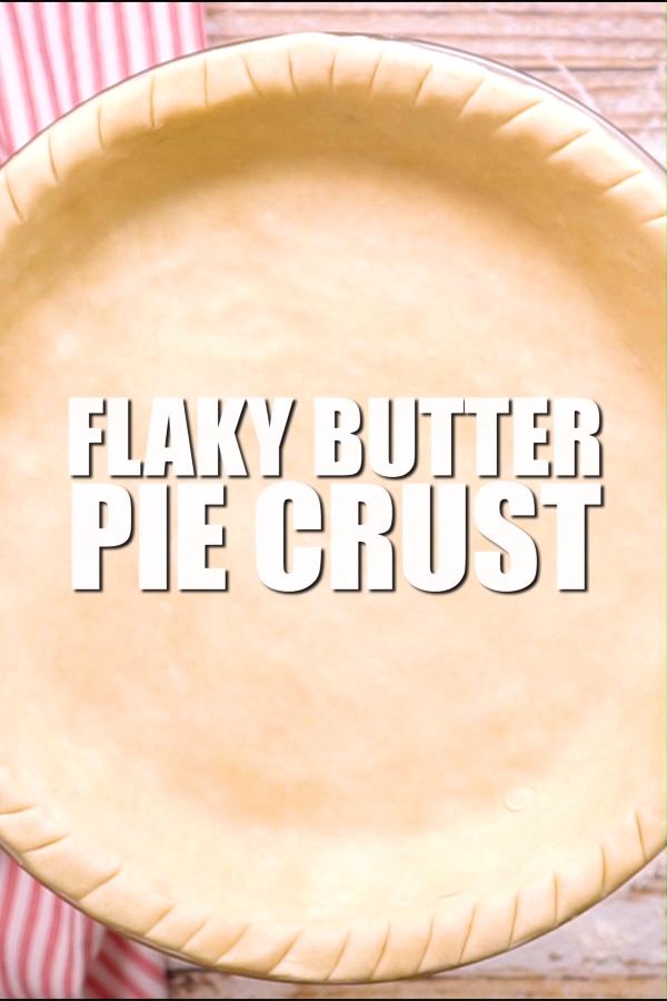 Flaky Butter Pie Crust #recipeforpiecrust