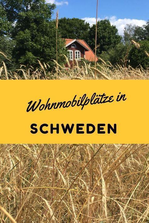 Wohnmobilstellplätze in Schweden: tipps für Stellplätze für den Urlaub mit Wohnmobil
