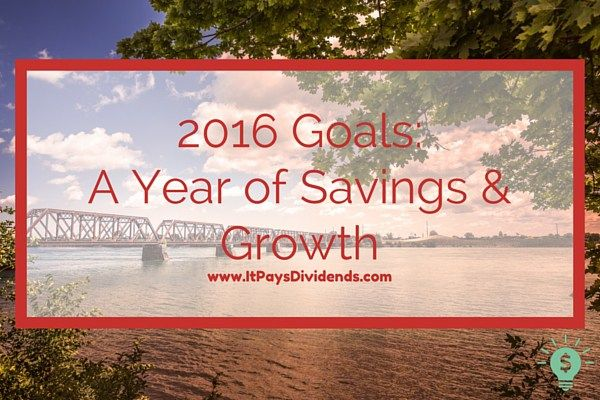 2016 Goals: A Year of Savings and Growth