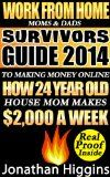 awesome Work From Home Moms & Dads: Survivors Guide To Making Money Online (Survivors Guide 2014) Reviews