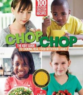 Chop chop the kids guide to cooking real food with your family pdf chop chop the kids guide to cooking real food with your family pdf forumfinder Images