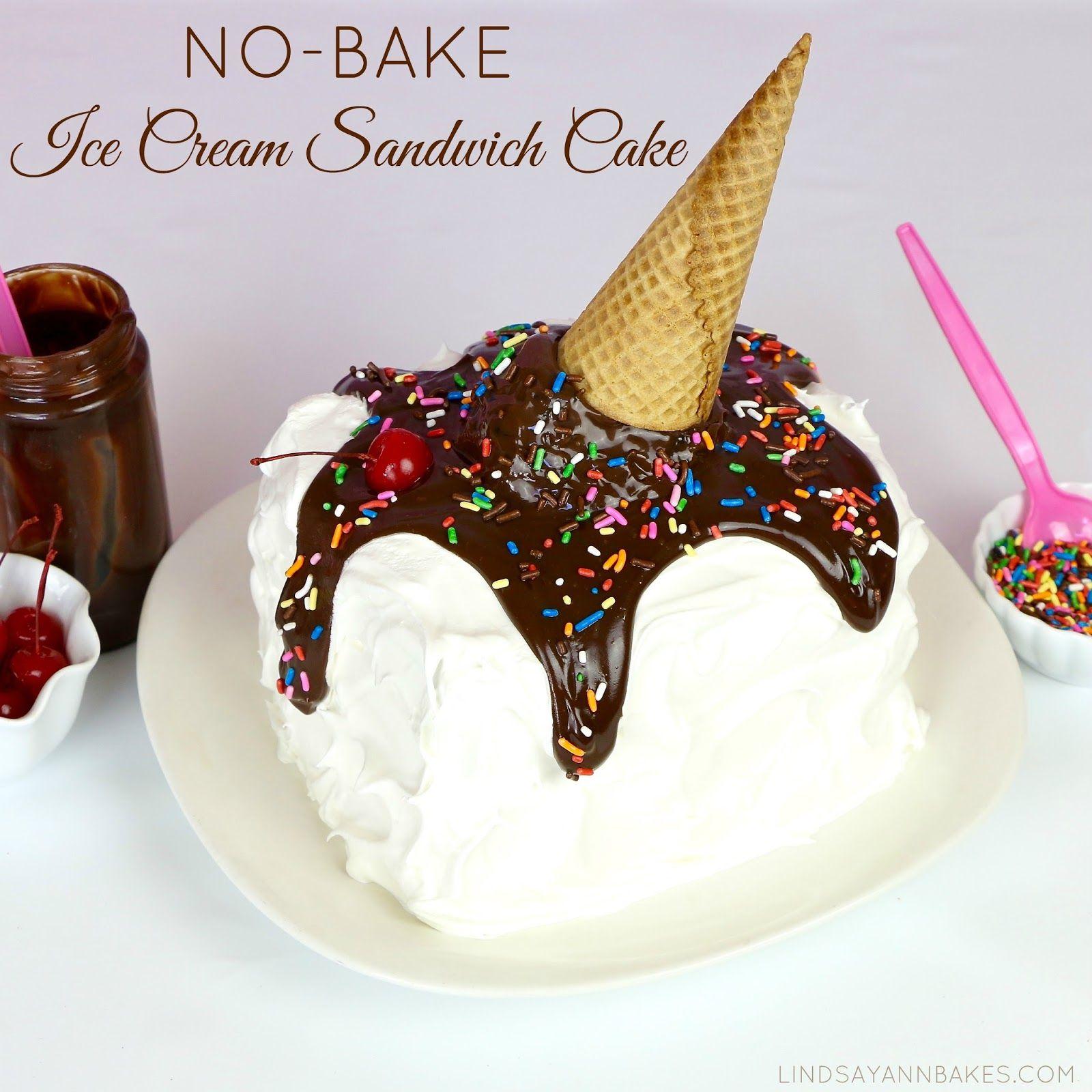 Lindsay Ann Bakes: Easy No-Bake Ice Cream Sandwich Cake