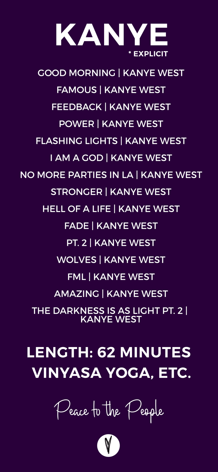 Kanye West Yoga Fitness Playlist Peace To The People Kanye West Lyrics Yoga Playlist Kayne West Quotes
