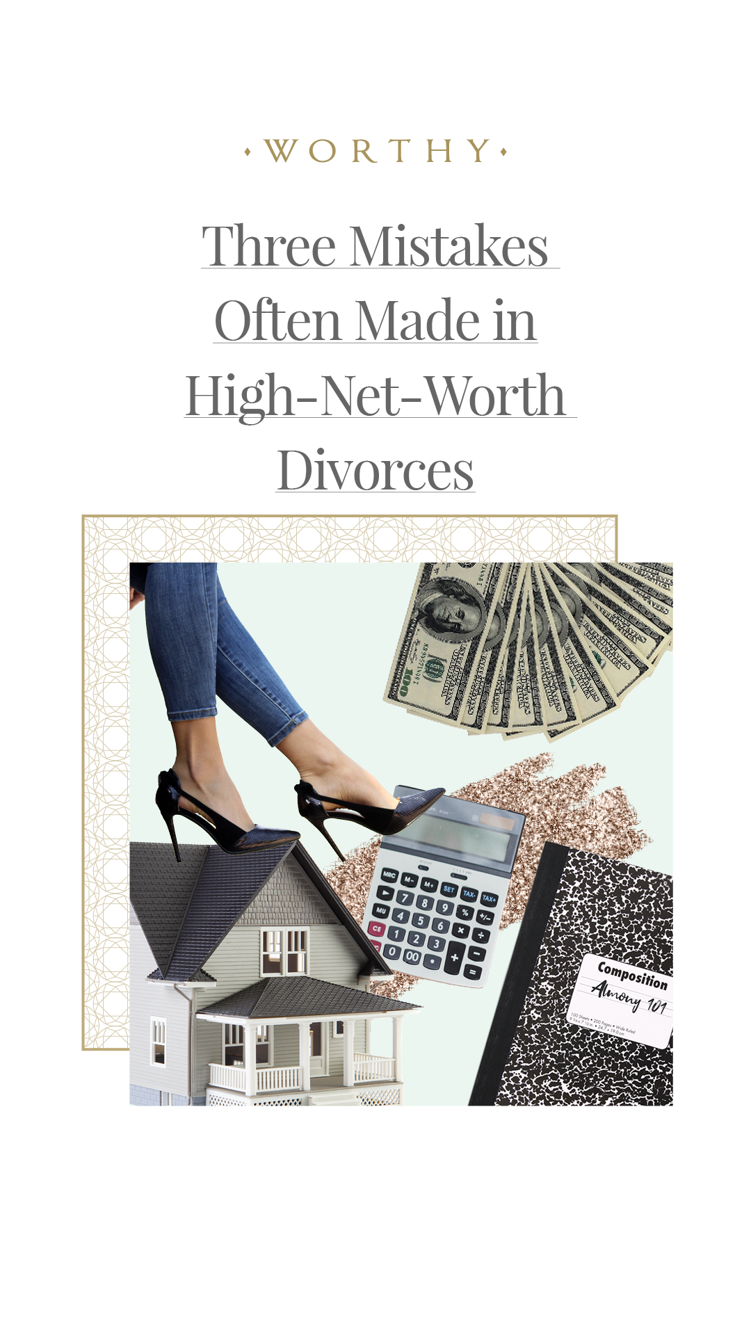 Three Mistakes Often Made In High Net Worth Divorces