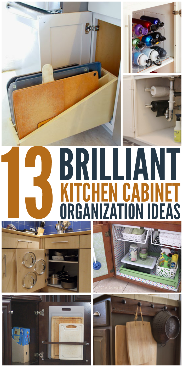 13 Brilliant Kitchen Cabinet Organization Ideas Glue Sticks And Gumdrops Kitchen Cabinet Organization Cabinets Organization New Kitchen Cabinets