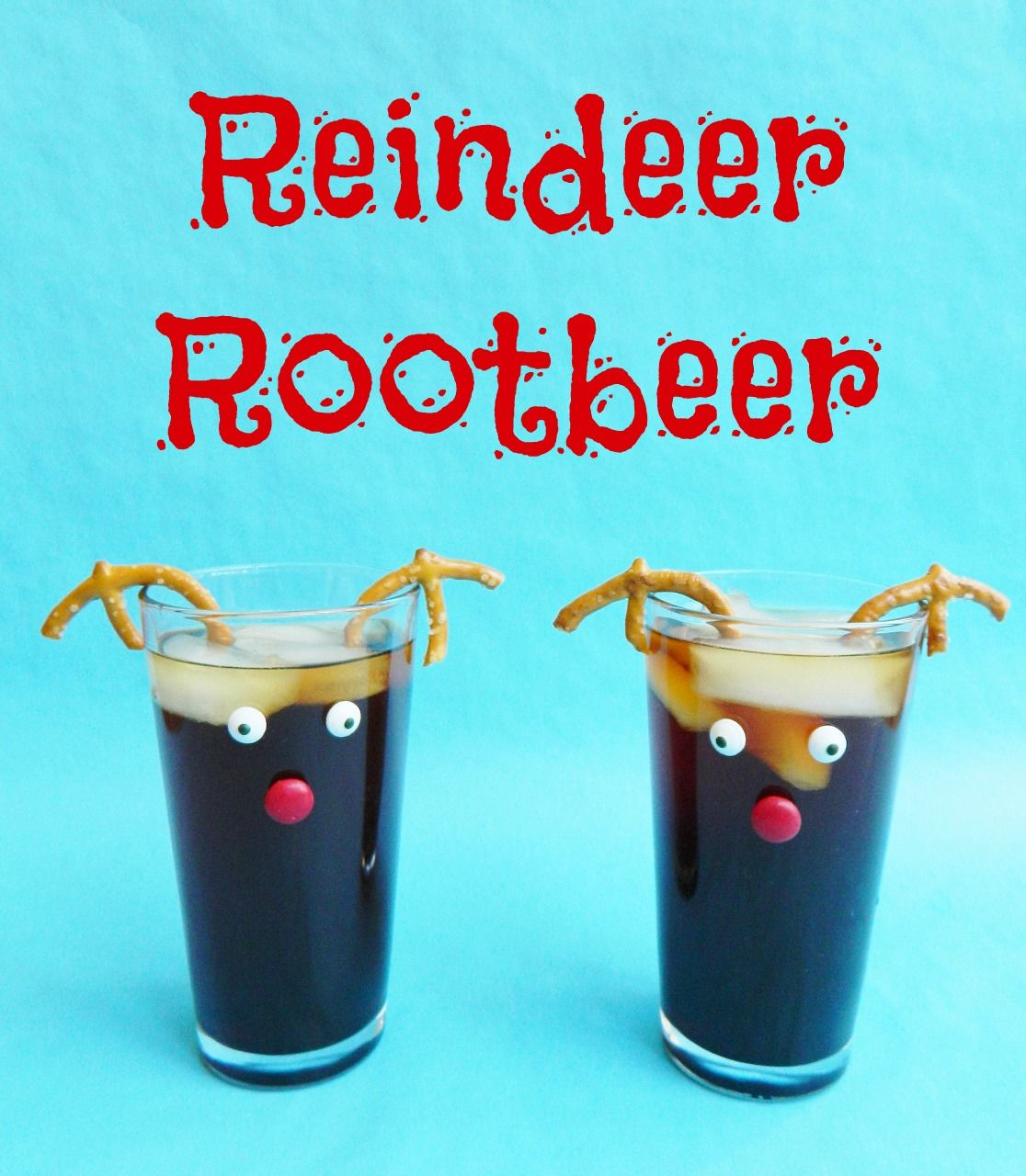Reindeer Root Beer...so easy to make & a fun Christmas drink for ...