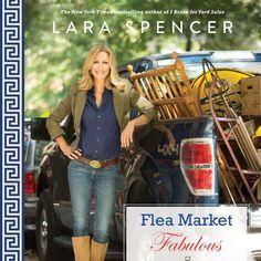 Lara Spencer's 12 Dos and Don'ts for Shopping at Flea Markets